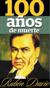 El próximo 6 de febrero se conmemora el centenario de la muerte de Rubén Darío.