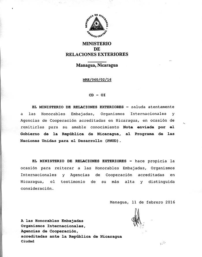 """Esta es la carta que la Cancillería de Nicaragua le envió a las embajadas, agencias de cooperación, donantes y organismos internacionales acreditados en el país con una nota verbal al Programa de Naciones Unidas para el Desarrollo (PNUD) en la que hacía señalamientos de """"injerencia"""" y otras acusaciones, la fuerte respuesta del organismo de Naciones Unidas no se hizo esperar."""