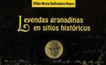 Leyendas granadinas en sitios históricos. libro de Hilda María Baltodano. LAPRENSA/CORTESIA