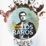 Publican en Guatemala Los Raros  de Rubén Darío