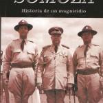 Diez libros que retratan historias macabras de los Somoza en Nicaragua