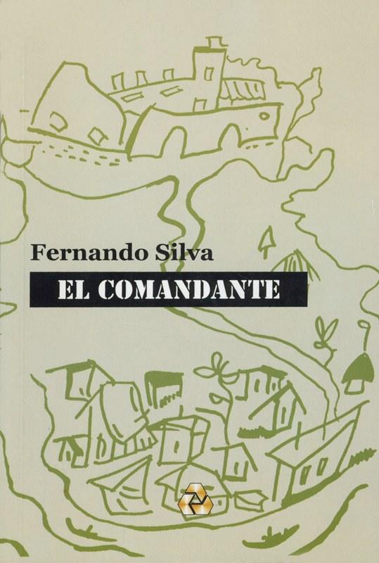 Novela El Comandante de Fernando Silva. LAPRENSA/ARCHIVO
